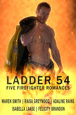 Ladder 54 (Five Firefighter Romances)