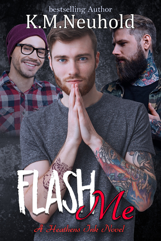 Flash Me (Heathens Ink #7)