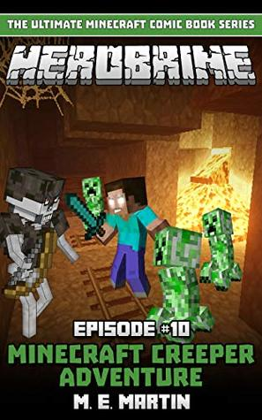HEROBRINE Episode 10: Minecraft Creeper Adventure (Herobrine Comic Book Series)
