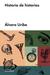 Historia de historias by Álvaro Uribe