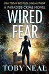 Wired Fear