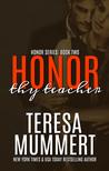 Honor Thy Teacher (Honor, #2)