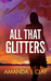 All That Glitters (Redemption Series Book 2) by Amanda J. Clay