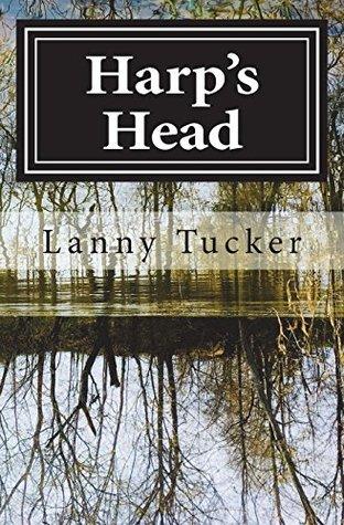 Harp's Head: A Novel of Historical Fiction