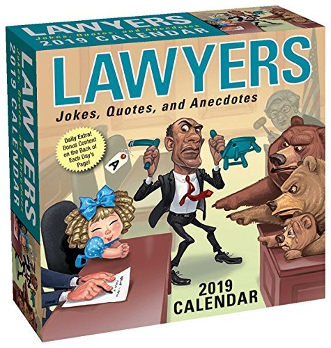 Lawyers 2019 Day-to-Day Calendar: Jokes, Quotes, and Anecdotes