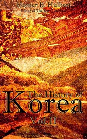 The History of Korea Vol.2 (of 2) (The History of Korea Series)