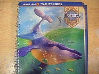 Treasures A Reading/language Arts Program (Grade 6 Unit 4, Teacher's Edition)