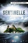 Sentinelle by Jean-Bernard Lemal