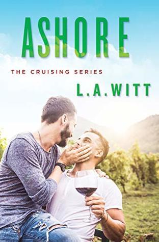 Ashore (Cruising #2)