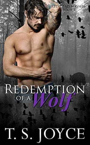 Redemption of a Wolf (Red Dead Mayhem, #4)
