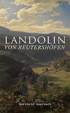 Landolin von Reutershöfen: Historischer Roman