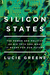 Silicon States by Lucie Greene