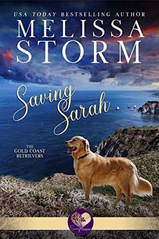 Saving Sarah (Gold Coast Retrievers #1)