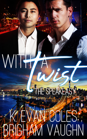 With a Twist (Speakeasy, #1)