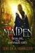 Maiden by Teresa A. Harrison