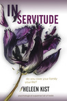 In Servitude: a psychological suspense novel