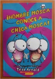 Hombre Mosca Conoce a Chica Mosca (Fly Guy Meets Fly Girl) #8