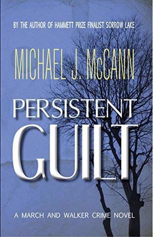 Persistent Guilt by Michael J.  McCann