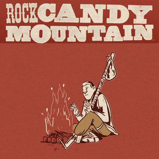 Rock Candy Mountain (Issues) (8 Book Series)