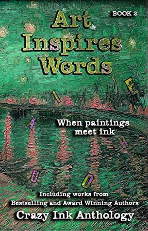 Art Inspires Words: Book Two (Art Inspires Series 2)