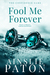Fool Me Forever   (The Confidence Game #2)