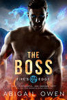 The Boss (Fire's Edge, #1)