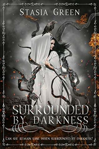 Surrounded By Darkness (Stages Of Darkness)