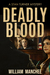 Deadly Blood, A Stan Turner Mystery