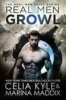 Real Men Growl (Real Men Shift, #3)
