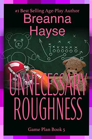 Unnecessary Roughness by Breanna Hayse