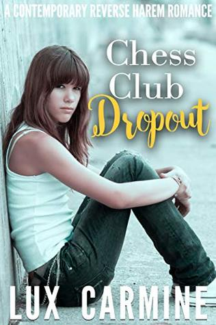 Chess Club Dropout: A Contemporary High School WhyChoose Series (Dropout Series Book 1)