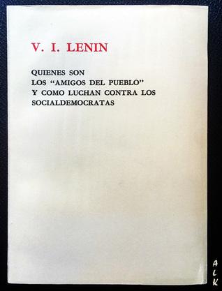 """Quiénes son los """"amigos del pueblo"""" y cómo luchan contra los socialdemócratas"""