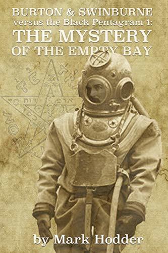 Burton & Swinburne: The Mystery of the Empty Bay (The Black Pentagram Book 1)