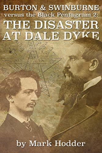 Burton & Swinburne: The Disaster at Dale Dyke (The Black Pentagram Book 2)