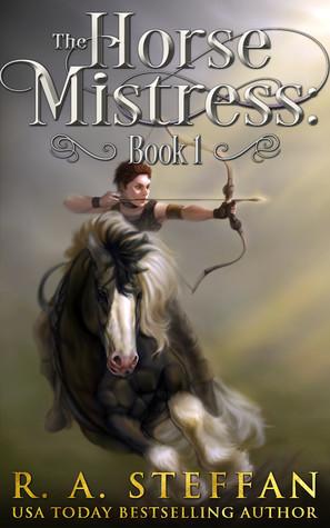 The Horse Mistress: Book 1 (The Eburosi Chronicles, #1)