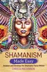 Shamanism Made Ea...