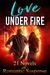 Love Under Fire by Judith Lucci