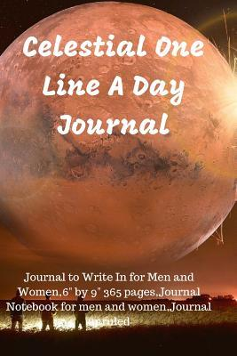 Celestial One Line a Day Journal: Journal to Write in for Men and Women,6 by 9 365 Pages, Journal Notebook for Men and Women, Journal Unruled