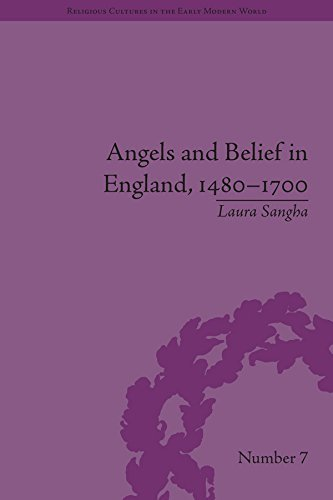 Angels and Belief in England, 1480–1700: Volume 1