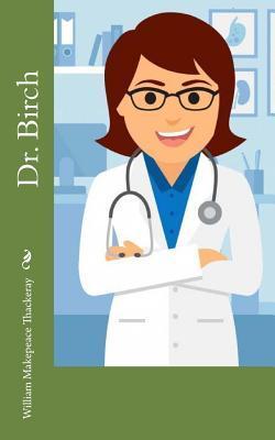 Dr. Birch