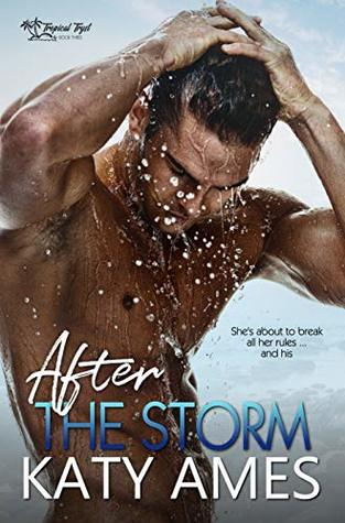 After the Storm (Tropical Tryst #3)