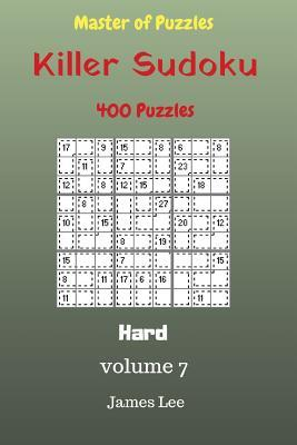 Master of Puzzles - Killer Sudoku 400 Hard Puzzles 9x9 Vol. 7