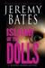 Island of the Dolls by Jeremy Bates
