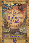 The Tales of Beedle the Bard (Hogwarts Library, #3) cover