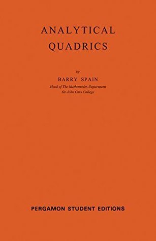 Analytical Quadrics: Volume 14 (International Series in Pure and Applied Mathematics)