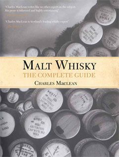 Malt Whisky: The Complete Guide por Charles  MacLean