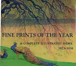 Fine Prints of the Year: A Complete Illustrated Index, 1923-1938
