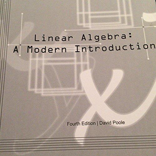 Linear Algebra A Modern Introduction David Poole Fourth Edition 2015
