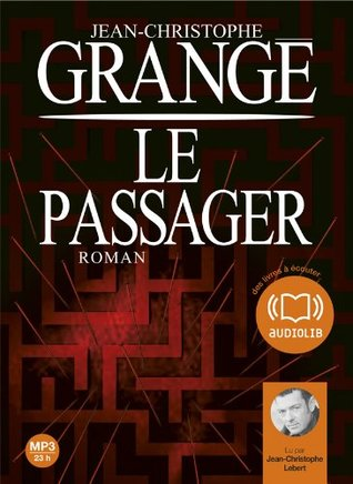 Le Passager: Livre Audio 2 CD MP3 - 631 Mo + 686 Mo