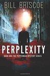 Perplexity (The Pepperman Mystery Series) (Volume 1)